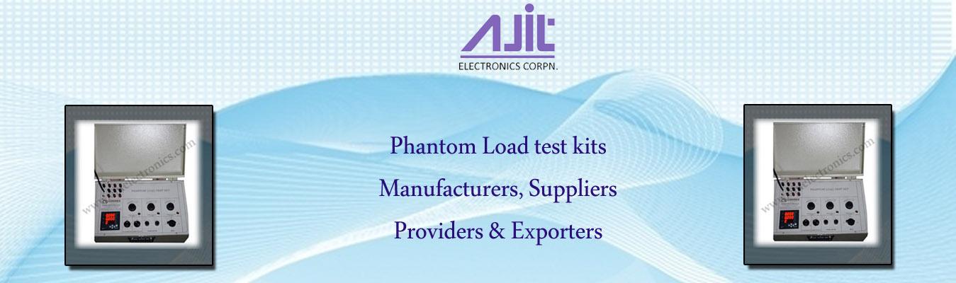 Phantom Load test kits